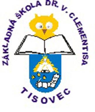 Základná škola Dr. V. Clementisa Tisovec Tisovec Francisciho 803 5948979fef7